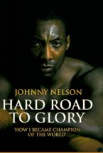 Hard Road to Glory Johnny Nelson cover
